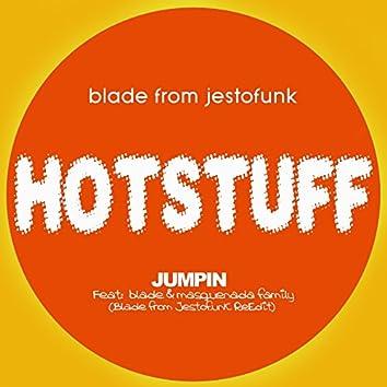 Hotstuff: Jumpin (feat. Blade & Masquenada Family) [Blade from Jestofunk ReEdit]