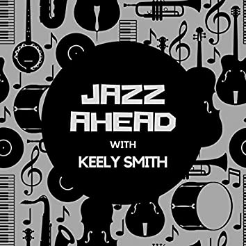 Jazz Ahead with Keely Smith