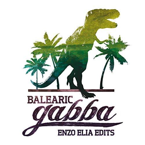 Enzo Elia, Balearic Gabba Sound System