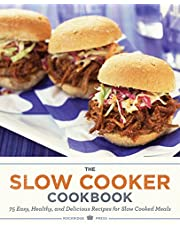 Slow Cooker Cookbook: 75 Easy, Healthy, and Delicious Recipes for Slow Cooked Meals