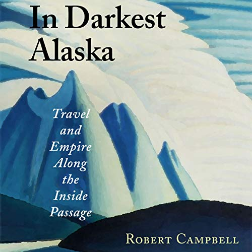 In Darkest Alaska audiobook cover art