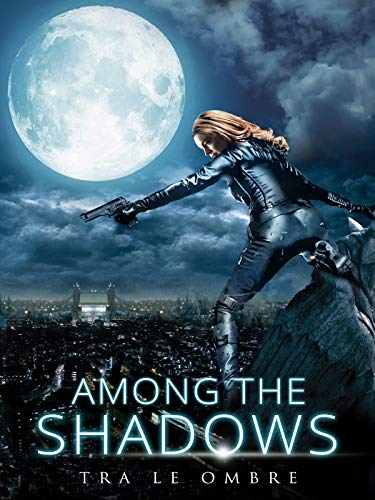 Among the Shadow - Tra le Ombre
