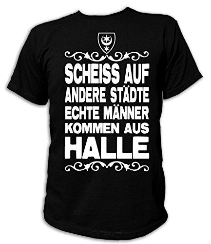 Artdiktat Herren T-Shirt Scheiß auf andere Städte - Echte Männer kommen aus Halle Größe XL, schwarz