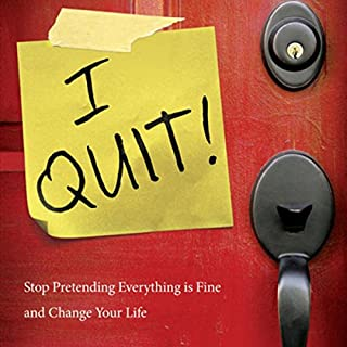 I Quit!     Stop Pretending Everything Is Fine and Change Your Life              By:                                                                                                                                 Geri Scazzero,                                                                                        Peter Scazzero                               Narrated by:                                                                                                                                 Connie Wetzell                      Length: 5 hrs and 3 mins     21 ratings     Overall 3.7