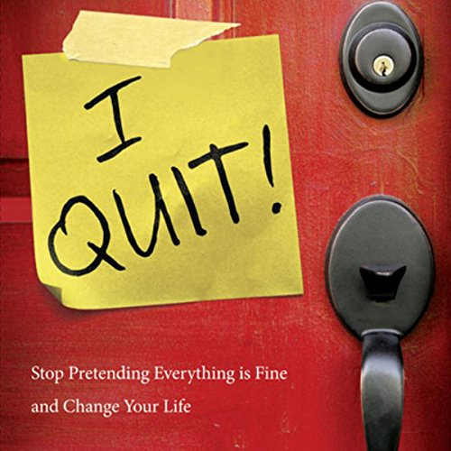 I Quit! audiobook cover art