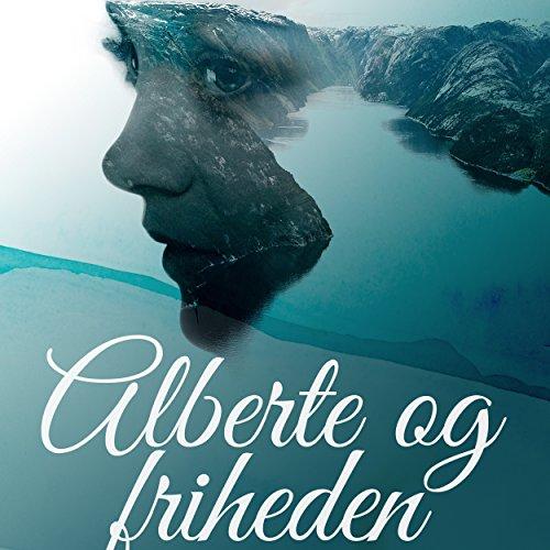 Alberte og friheden audiobook cover art