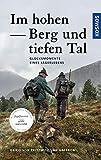 Im hohen Berg und tiefen Tal (Edition Paul Parey) - Heiko von Prittwitz und Gaffron