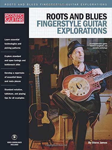 Roots & Blues Fingerstyle Guitar Explorations: Acoustic Guitar Private Lessons