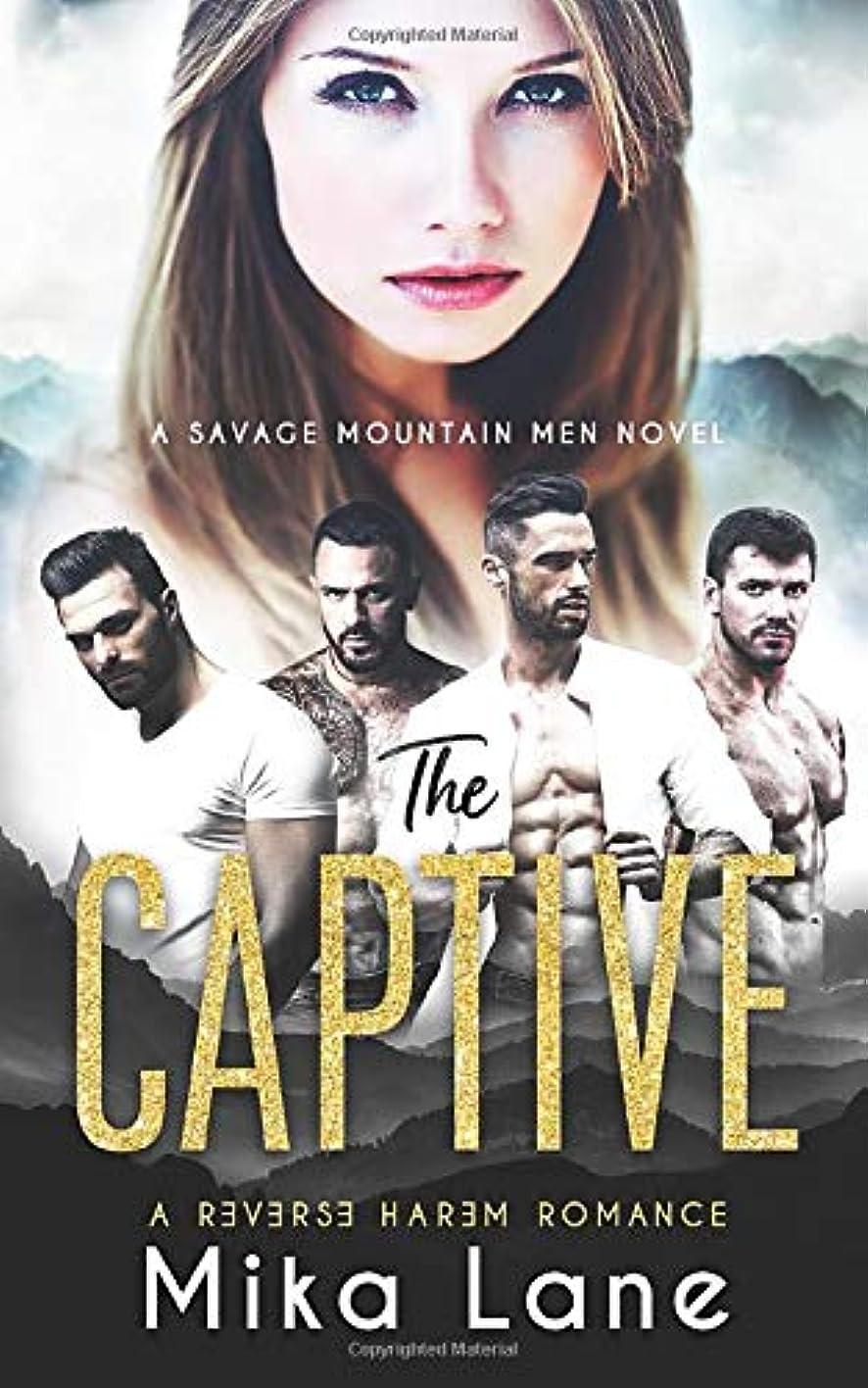 消費者飛び込む大量The Captive: A Contemporary Reverse Harem Romance (Savage Mountain Men)