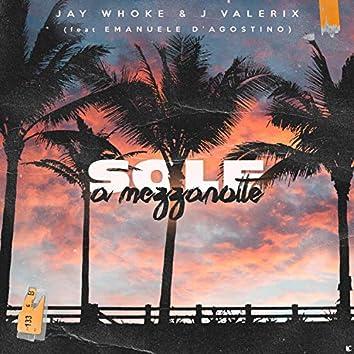 Sole a Mezzanotte (feat. Emanuele D'agostino)
