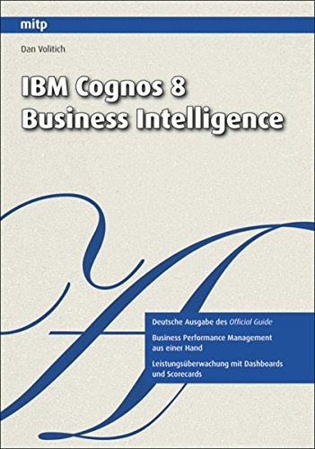 IBM Cognos 8 Business Intelligence (mitp Professional)