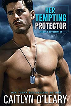Her Tempting Protector: Navy SEAL Romance (Night Storm Book 2) by [Caitlyn O'Leary]