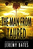 The Man From Taured: A breakneck mystery-thriller (World's Scariest Legends Book 3) (English Edition)