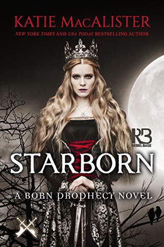 Starborn (A Born Prophecy Novel Book 2) (English Edition)