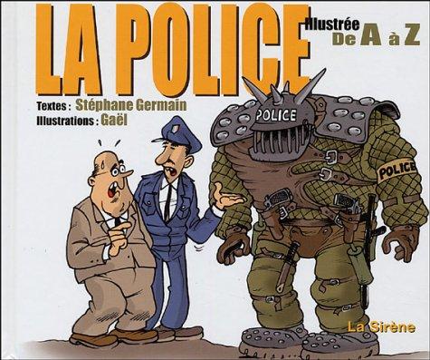 La police illustrée de A à Z