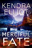 A Merciful Fate (Mercy Kilpatrick, 5, Band 5) - Kendra Elliot