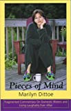 Pieces of Mind: Fragmented Commentary on Domestic Blisters and Living Laughably Ever After...