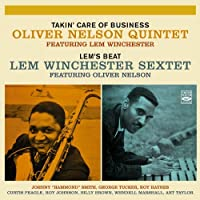 Takin' Care of Business + Lem's Beat by Oliver Nelson / Lem Winchester (2002-12-16)