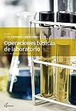 Operaciones básicas de laboratorio (CFGM FARMACIA Y PARAFARMACIA)