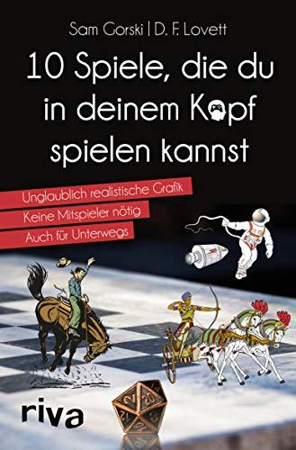 10 Spiele, die du in deinem Kopf spielen kannst (German Edition)