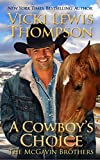 A Cowboy's Choice (The McGavin Brothers Book 13)