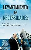 Coleção Técnicas de Vendas - Levantamento de Necessidades (Portuguese Edition)
