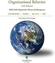 Organizational Behavior: (12th Edition) MAN 3240:Organization Theory and Management (Palm Beach State College)