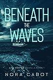 Beneath the Waves (Kira Hunter Novella Book 1)