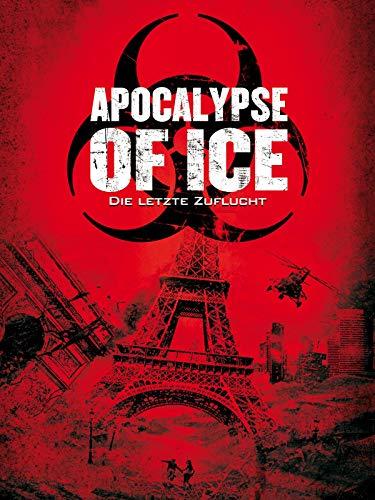 Apocalypse of Ice - Die letzte Zuflucht