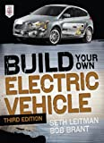 Build Your Own Electric Vehicle, Third Edition (English Edition)
