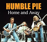 Home And Away by Humble Pie (2004-05-11)