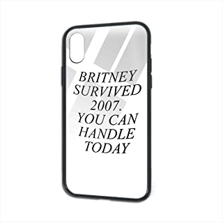 Britney Survived 2007. You Can Handle Today for iPhone X/XS TPU Glass Phone Case Non-Slip,Soft,Convenient Protective Case One Size