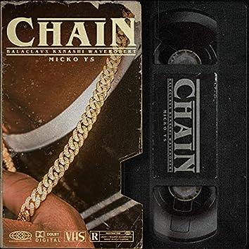 CHAIN (feat. WaveRobert, Balaclavx & Kxnashi)