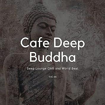Cafe Deep Buddha - Deep Lounge Chill And World Beat, Vol. 09