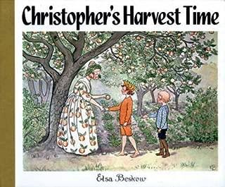 Christopher's Harvest Time by Elsa Beskow (2003-06-01)