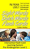 Sight Words Dolch Words Flash Cards - Interactive Dolch Flash Card Learning System Pre Primer Level 1 (Sight Words Dolch Words Interactive Series)