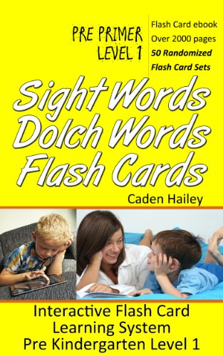 Sight Words Dolch Words Flash Cards - Interactive Dolch Flash Card Learning System Pre Primer Level 1 (Sight Words Dolch Words Interactive Series) (English Edition)