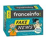 Fake news - Le jeu France Info Sciences et Santé