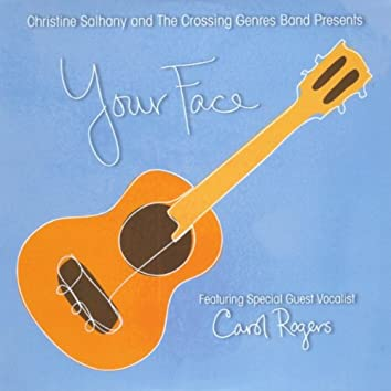 Your Face (feat. Carol Rogers)