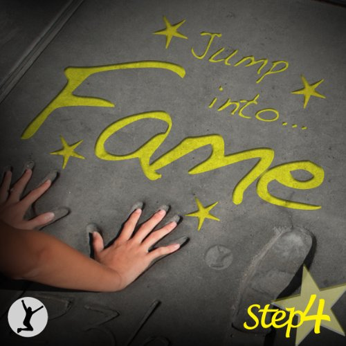 Jump Into Fame, Step 4 audiobook cover art