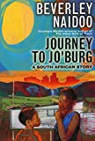 Journey to Jo'burg: A South African Story - Beverley Naidoo