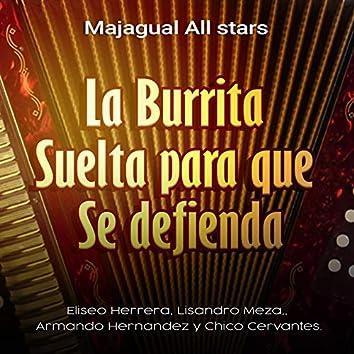 La Burrita - Suelta Para Que - Se Defiende