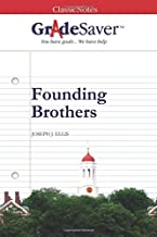 GradeSaver (TM) ClassicNotes: Founding Brothers