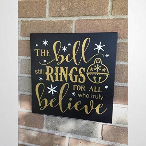 BYRON HOYLE Señal de Navidad Los anillos de la campana para todos los que realmente creen en madera signo de Navidad Decoración de madera Placa de pared Arte de pared Percha decoración del hogar