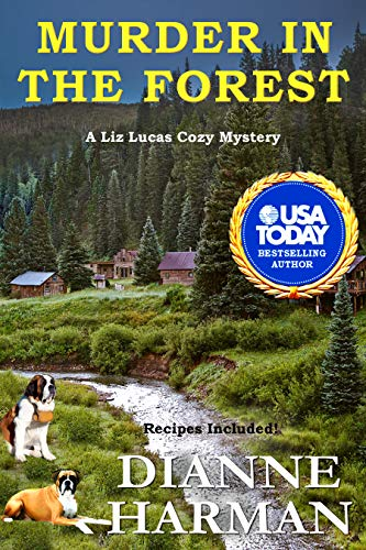 Murder in the Forest: A Liz Lucas Cozy Mystery (Liz Lucas Cozy Mystery Series Book 12) by [Dianne Harman]