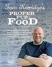 By Tom Kerridge Tom Kerridge's Proper Pub Food