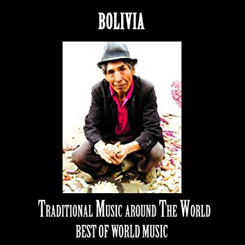Best of World Music, Traditional music from Bolivia