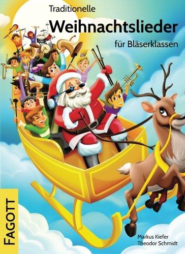 Traditionelle Weihnachtslieder für Bläserklassen: Fagott