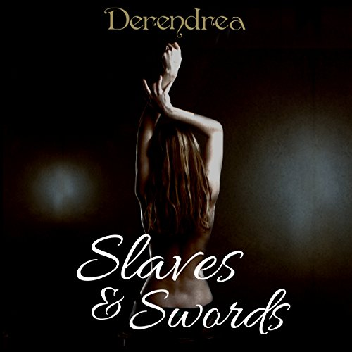 Slaves and Swords audiobook cover art