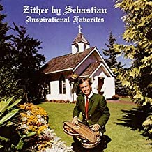 Zither By Sebastian: Inspirational Favorites